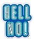 Hell No! blue goatskin patch Sale - anya hindmarch Sale
